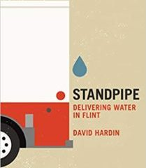 "Book Review:  ""Standpipe–Delivering Water to Flint"" an ode to one man's witness of troubled times"